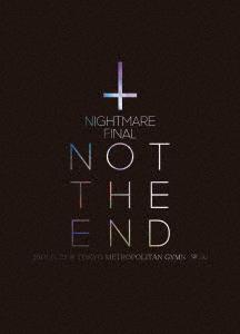 【新品】【DVD】NIGHTMARE FINAL「NOT THE END」2016.11.23 @ TOKYO METROPOLITAN GYMNASIUM NIGHTMARE