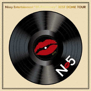"【DVD】Nissy Entertainment ""5th Anniversary"" BEST DOME TOUR Nissy(西島隆弘)"