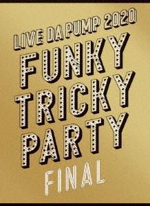 新品 DVD LIVE DA PUMP お買い得 2020 宅送 at FINAL Funky さいたまスーパーアリーナ Party Tricky