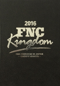 【新品】【ブルーレイ】2016 FNC KINGDOM IN JAPAN -CREEPY NIGHTS- (V.A.)