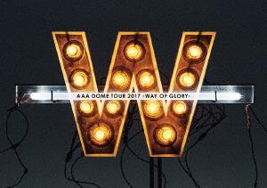 【新品 AAA】【DVD WAY】AAA DOME TOUR TOUR 2017 WAY OF GLORY AAA, ヨウカイチシ:3acf8484 --- byherkreations.com