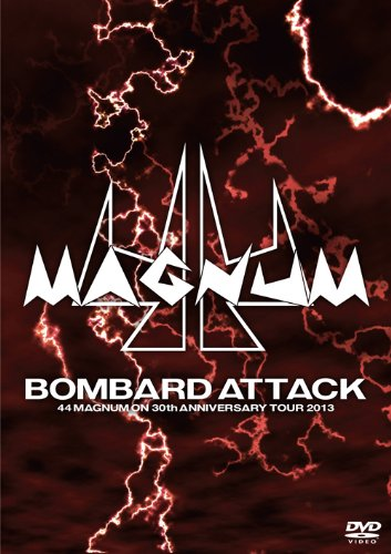 【新品】 BOMBARD ATTACK 44MAGNUM ON 30th ANNIVERSARY TOUR 2013 [DVD]