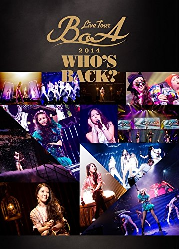 【新品】 BoA LIVE TOUR 2014 ~WHO'S BACK?~ (DVD2枚組)