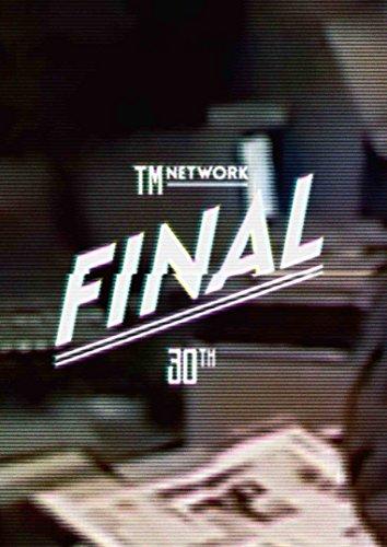 【新品】 TM NETWORK 30th FINAL(DVD)