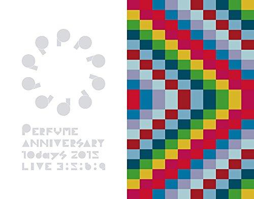 【新品】 Perfume Anniversary 10days 2015 PPPPPPPPPP「LIVE 3:5:6:9」(初回限定盤) [Blu-ray]