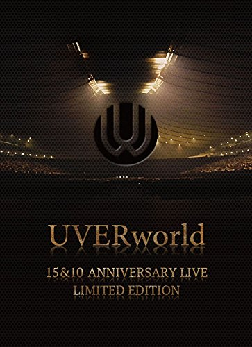 【新品】 UVERworld 15&10 Anniversary Live LIMITED EDITION(完全生産限定盤) [DVD]