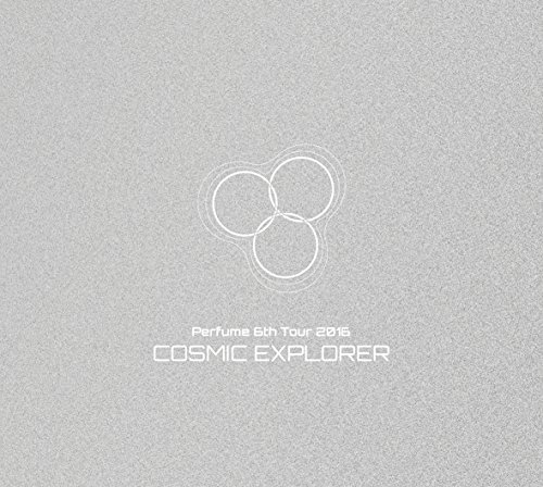 【新品】 Perfume 6th Tour 2016 「COSMIC EXPLORER」(初回限定盤)[DVD]