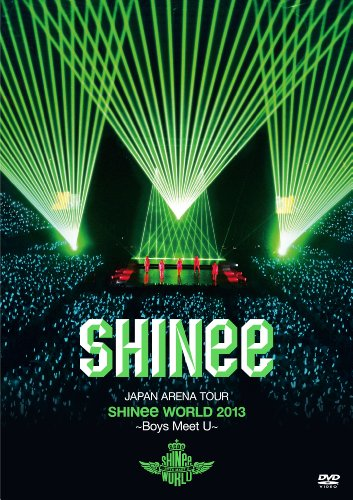 【新品】 JAPAN ARENA TOUR SHINee WORLD 2013~Boys Meet U~ [DVD]