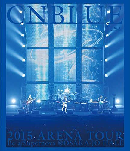 【新品】 2015 ARENA TOUR ~ Be a Supernova@OSAKA-JO HALL(Blu-ray)