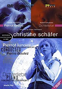 シェーファー: 「月に憑かれたピエロ」/「詩人の恋」 [DVD]:ドリエムコーポレーション