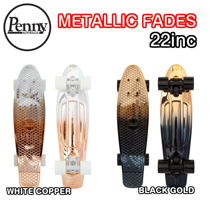 PENNY ペニー METALLIC FADES 22インチ メタリックフェーズ 0PFA4 スケートボード 正規品 ミニクルーザー