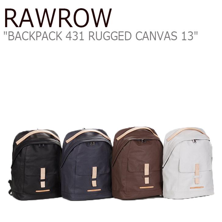 ロウロウ バックパック RAWROW メンズ レディース BACK PACK 431 RUGGED CANVAS 13 バック パック 431 ラギッド キャンバス ホワイト ネイビー ブラウン ブラック バッグ