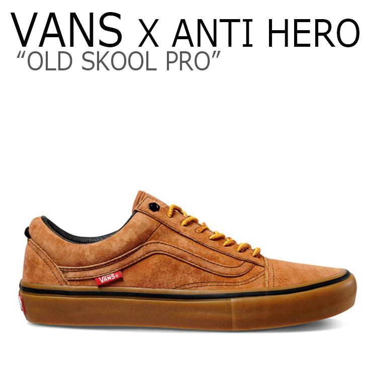 バンズ オールドスクール スニーカー VANS X ANTI HERO メンズ OLD SKOOL PRO オールドスクールプロ CAMEL キャメル VN0A45JCVG01 シューズ