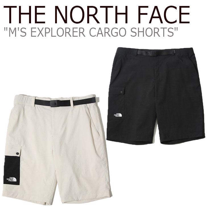 ノースフェイス ハーフパンツ THE NORTH FACE メンズ M'S EXPLORER CARGO SHORTS エクスプローラー カーゴ ショーツ BEIGE ベージュ BLACK ブラック NS6NK04A/B ウェア 【中古】未使用品