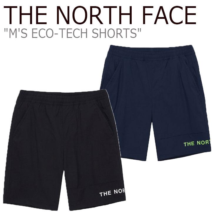 ノースフェイス ハーフパンツ THE NORTH FACE メンズ M'S ECO-TECH SHORTS エコ テック ショーツ NAVY ネイビー BLACK ブラック NS6NL01J/K ウェア 【中古】未使用品