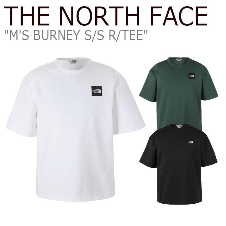 ノースフェイス Tシャツ THE NORTH FACE メンズ M'S BURNEY S/S R/TEE バーニー ショートスリーブ ラウンドTシャツ 半袖 WHITE BLACK DARK GREEN ホワイト ブラック ダークグリーン NT7UK16J/K/L ウェア 【中古】未使用品