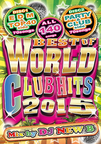 Full movie! World standards by 2015 and Club's best music DVD! WORLD CLUB  HITS 140 - BEST OF 2015 - DJ NEW B