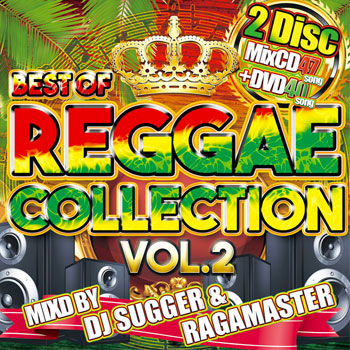 With DVD which recorded extreme popularity reggae PV! BEST OF REGGAE  COLLECTION VOL 2 - DJ SUGGER & RAGAMASTER