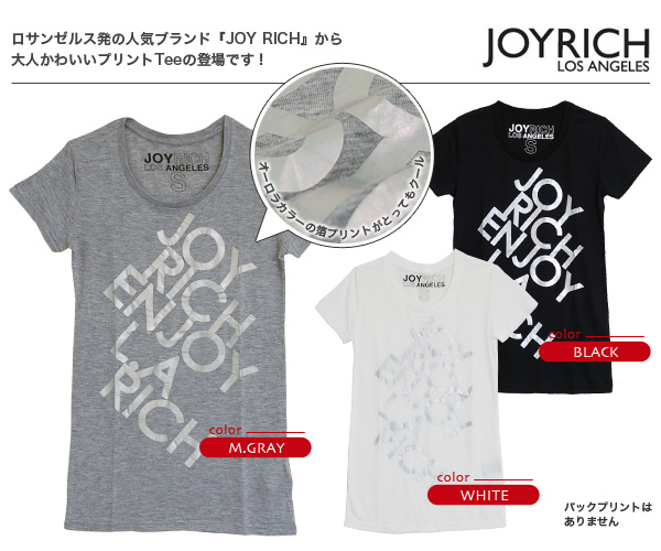 The cool logo T-shirt of the foil print which the English sentence that formed a line diagonally glitters! The feel is distinguished with thin wet rayon cotton cloth! Short-sleeved compact Tee ◆ JOY RICH (Joey Rich) where is good to a lovely mature style