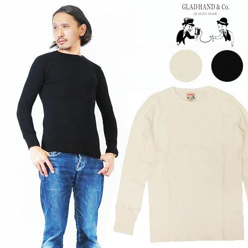 GLAD HAND グラッドハンド 長袖 クルーネック ワッフル Tシャツ 無地 スタンダード パックシリーズ