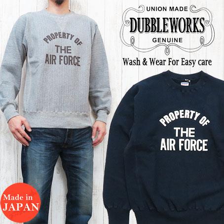 ダブルワークス DUBBLE WORKS クルーネック スウェット トレーナー 「AIR FORCE」 裏毛 86004R-02