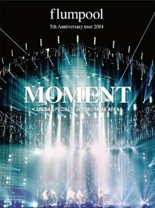 flumpool/flumpool 5th Anniversary tour 2014「MOMENT」<ARENA SPECIAL>at YOKOHAMA ARENA(Blu-ray Disc)