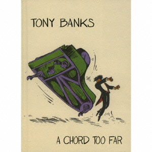 トニー・バンクス/A CHORD TOO FAR - 4CD BOX SET ANTHOLOGY