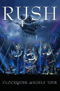 ラッシュ/クロックワーク・エンジェルズ・ツアー【Blu-ray/日本語字幕付】(Blu-ray Disc)