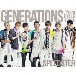 GENERATIONS from EXILE TRIBE/SPEEDSTER(初回生産限定盤)(3Blu-ray Disc付)[スマプラ対応]