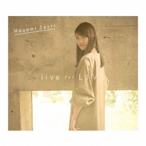 早見沙織/live for LIVE(Blu-ray Disc付)