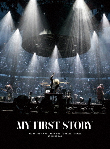 MY FIRST STORY/We're Just Waiting 4 You Tour 2016 Final at BUDOKAN(Blu-ray Disc)