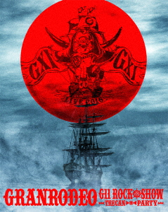 GRANRODEO LIVE 2016 G11 ROCK☆SHOW -TRECAN PARTY-(Blu-ray Disc)