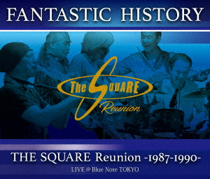 """SQUARE Reunion/""""FANTASTIC HISTORY""""/THE SQUARE Reunion -1987-1990- LIVE @Blue Note TOKYO(Blu-ray Disc)"""