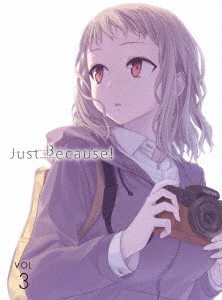 Just Because! 第3巻(初回限定版)(Blu-ray Disc)