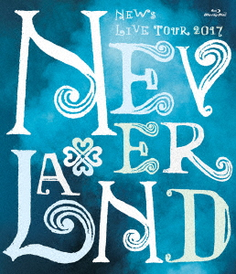 NEWS/NEWS LIVE TOUR 2017 NEVERLAND(通常盤)(Blu-ray Disc)