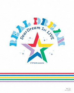 DearDream 1st LIVE 「Real Dream」 LIVE(Blu-ray Disc)