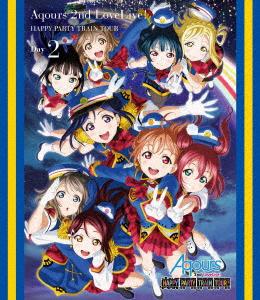 ラブライブ!サンシャイン!! Aqours 2nd LoveLive! HAPPY PARTY TRAIN TOUR(埼玉公演Day2)(Blu-ray Disc)
