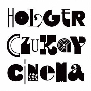 ホルガー・シューカイ/シネマ~ホルガー・シューカイ・レトロスペクティヴ(DVD付)