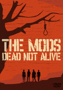 MODS/DEAD NOT ALIVE