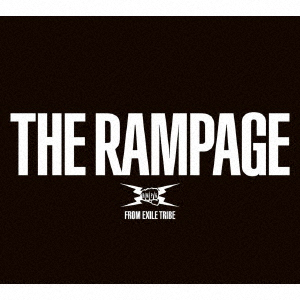 RAMPAGE from EXILE TRIBE/THE RAMPAGE(2DVD付)