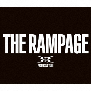 RAMPAGE from EXILE TRIBE/THE RAMPAGE(Blu-ray Disc付)