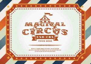 """EXO-CBX/EXO-CBX """"MAGICAL CIRCUS"""" TOUR 2018(初回生産限定盤)(オリジナル缶ケース入り限定キット)(Blu-ray Disc)"""