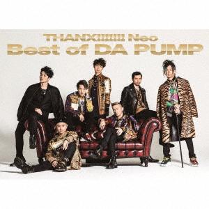 DA PUMP/THANX!!!!!!! Neo Best of DA PUMP(初回生産限定盤)(DVD付)
