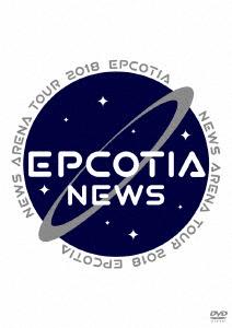NEWS/NEWS ARENA TOUR 2018 EPCOTIA(通常盤)