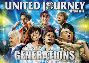 GENERATIONS from EXILE TRIBE/GENERATIONS LIVE TOUR 2018 UNITED JOURNEY(Blu-ray Disc)