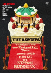 BAWDIES/Thank you for our Rock and Roll Tour 2004-2019 TOUR FINAL at BUDOKAN(初回限定盤)