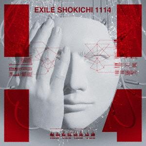 EXILE SHOKICHI/1114(初回生産限定盤)(Blu-ray Disc付)