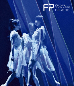 Perfume/Perfume 7th Tour 2018 「FUTURE POP」(通常盤)(Blu-ray Disc)