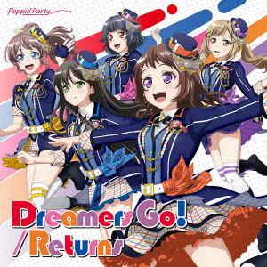 Dreamers Go!/Returns(初回限定盤)(Blu-ray Disc付)