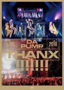 DA PUMP/LIVE DA PUMP 2018 THANX!!!!!!! at 東京国際フォーラム ホールA(通常盤)(Blu-ray Disc)